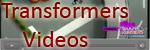 Transformers Videos